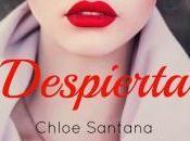 Despierta Chloe Santana (Reseña)