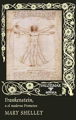 Reseña: Frankenstein o el moderno Prometeo, de Mary Shelley