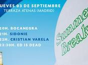 Sidonie, Cristian Varela Dead, gratis septiembre madrileña Terraza Atenas