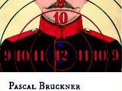 "buen hijo"", Pascal Bruckner"