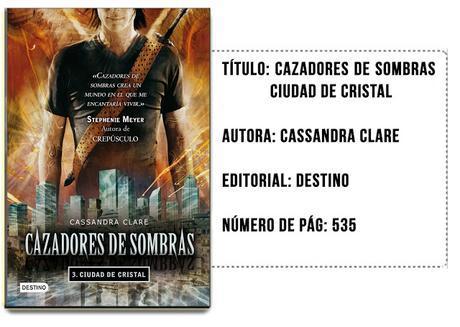 Cazadores de Sombras - Ciudad de Cristal... (Reseña)