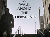 walk among tombstones 2014