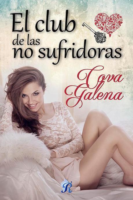 El Club de las NO sufridoras   Autor: Cova Galena