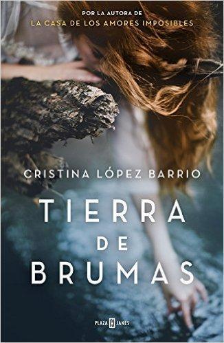 Tierra de Brumas   Autor: Cristina López Barrio