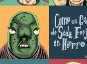 COMO GUANTE SEDA FORJADO HIERRO (Daniel Clowes Cúpula)