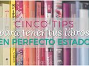Tips para tener libros perfecto estado