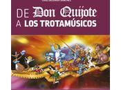Quijote Trotamúsicos. dibujos animados Cruz Delgado