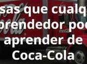 cosas cualquier emprendedor podría aprender Coca-Cola