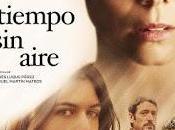 TIEMPO AIRE (España, 2015) Drama, Intriga