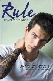 Reseña: Rule (Hombres tatuados