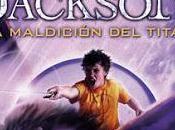 Reseña: Percy Jackson maldición Titán Rick Riordan