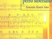 ojos perro siberiano, Antonio Santa
