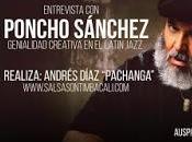 Entrevista Poncho Sanchez, genialidad creativa Latin Jazz