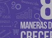 Maneras crecer; Estrategias marketing para desarrollar negocio