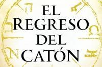 Llega 'El regreso del Catón', la nueva novela de Matilde Asensi