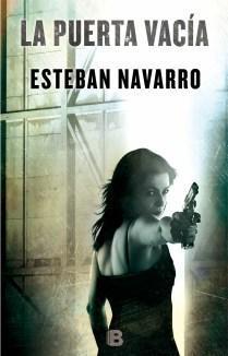 La puerta vacía, de Esteban Navarro