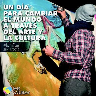 Fair Saturday para cambiar el mundo a través del arte y la cultura
