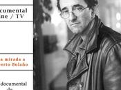 Bolañomanía XXI. Roberto Bolaño. Entorno Retorno