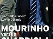 MOURINHO versus GUARDIOLA métodos para mismo objetivo