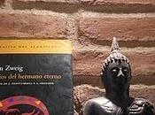 """""""Los ojos hermano eterno"""" Stefan Zweig"""