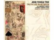 John Tchicai Trio: Truth Lies In-Between (Futura Marge, 2010)