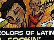 Colors Latin Jazz-Soul Cookin'