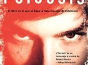 "Reseña ""Psicosis"" Robert Bloch"