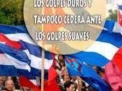 Cuba cedió ante golpes duros tampoco cederá suaves