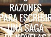 razones para escribir saga novelas