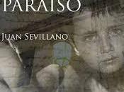 """""""Memoria paraíso"""" Juan Sevillano"""