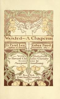 'Wanted: A Matchmaker' y 'Wanted: A Chaperon', de Paul Leicester Ford