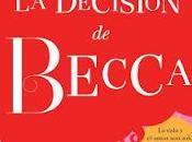 Reseña decisión Becca Lena Valenti