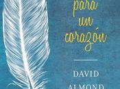 Alas para corazón David Almond