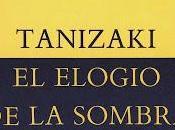 "Reseña: elogio sombra"" Tanizaki."