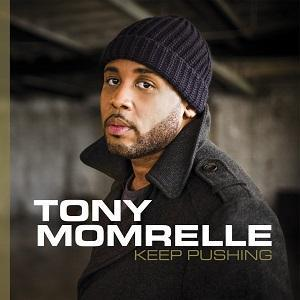 Tony Momrelle edita Keep Pushing