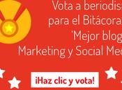Vota Beriodismo para Premio Bitácoras mejor blog Marketing Social Media