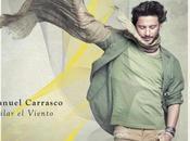 Bailar viento, nuevo Manuel Carrasco