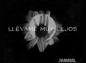 """estreno video clip """"llévame lejos"""", amaral"""