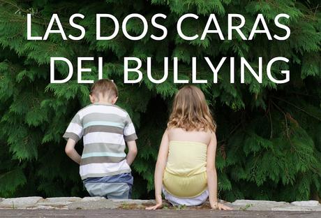 Las dos caras del bullying o acoso escolar