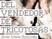 CRIMEN VENDEDOR TRICOTOSAS Javier Gómez Santander