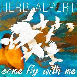 Herb Alpert edita Come Fly With Me