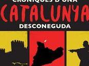 nuevo libro, venta: CRÒNIQUES D'UNA CATALUNYA DESCONEGUDA