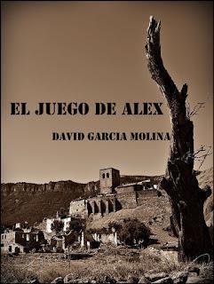 El juego de Alex. David García Molina.