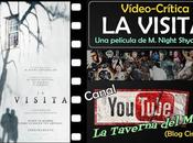 "Vídeo-Crítica Visita"", Night Shyamalan"