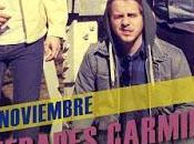 Novedades Carminha cierran gira noviembre Madrid