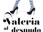 Valeria desnudo: termina saga...