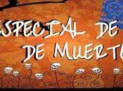 Especial muertos: Leyenda Monterrey