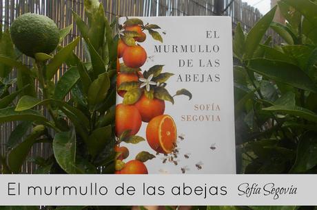 Reseña | El murmullo de las abejas | Sofía Segovia