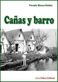 """Lectura de Noviembre """"Cañas y barro"""" de Vicente Blasco Ibáñez"""