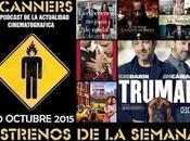 Estrenos Semana Octubre 2015 Podcast Scanners